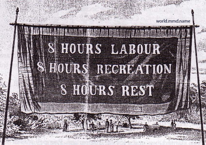 8 hours labour - 8 hours recreation - 8 hours rest  - International Workers' Day and Americans