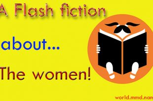 A Flash fiction about the half of the people of the world!